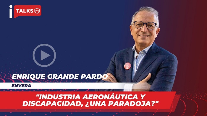 Industry talks: industria aeronáutica y discapacidad, ¿una paradoja?